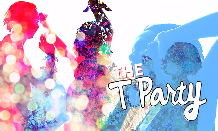 The T Party