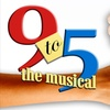 """""""9 to 5: The Musical"""""""