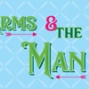"""""""Arms and the Man"""""""