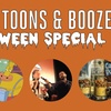 """Spoons, Toons & Booze -- Halloween Special"""