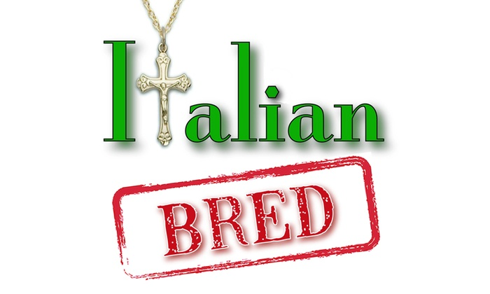 Hudson Guild Theatre - Central Hollywood: Italian Bred