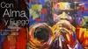 """""""Con Alma y Fuego"""": A Celebration of Latin Jazz - Friday, Jan 31, 2..."""