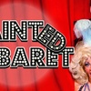 """Tainted Cabaret"" in Atlanta! - Friday, Mar. 23, 2018 / 9:00pm"