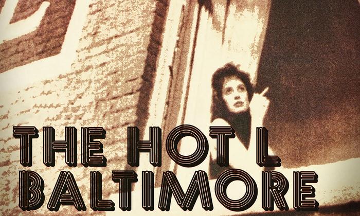 Long Beach Playhouse - MainStage - Bryant School: The Hot l Baltimore at Long Beach Playhouse - MainStage