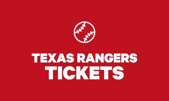 Texas Rangers Tickets