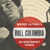 Woody Guthrie's NW Songs - Friday July 14, 2017 / 8:00pm (Doors Ope...