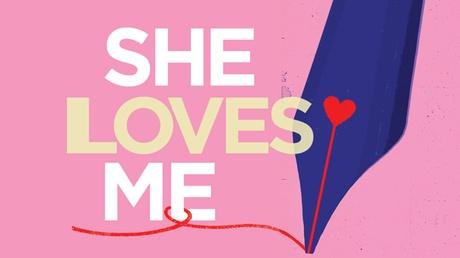 She Loves Me 13e23d61-5253-415f-b56f-e3b9b81f2676