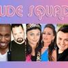 """Vuade Squad"" - Monday June 26, 2017 / 8:00pm"