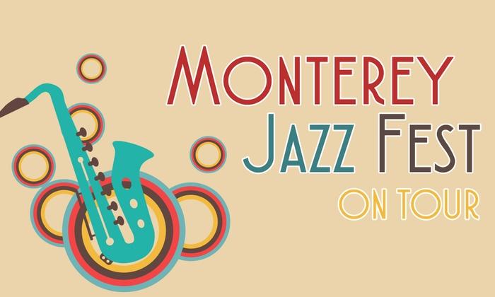 Cal Performances' Zellerbach Hall - University of California-Berkeley: Monterey Jazz Festival On Tour at Cal Performances' Zellerbach Hall