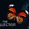 """The Collector"" - Tuesday November 8, 2016 / 7:30pm"