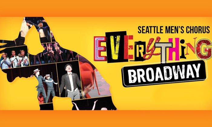 McCaw Hall - Lower Queen Anne: Seattle Men's Chorus: Everything Broadway at McCaw Hall