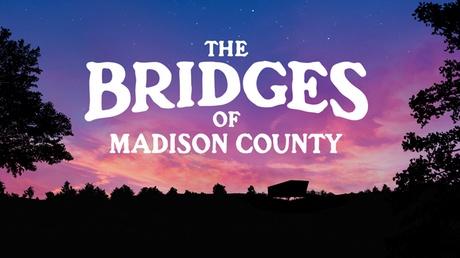 The Bridges of Madison County 7cba496a-b7b7-454c-a440-7ffbf3a9bbfe