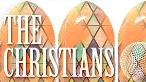 Mark Taper Forum: The Christians at Mark Taper Forum