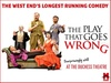 Tickets to see The Play That Goes Wrong