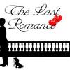 """The Last Romance"" - Sunday March 5, 2017 / 2:00pm"