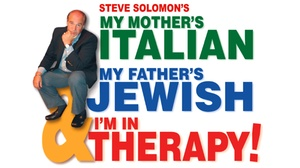South Orange Performing Arts Center: My Mother's Italian, My Father's Jewish & I'm In Therapy! at South Orange Performing Arts Center