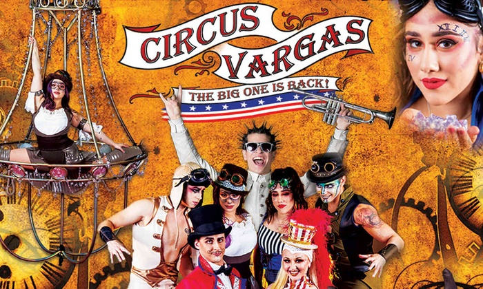 "Circus Vargas: ""Steam Cirque"""
