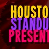 Stand-Up Comedy from Houston Standup Presents - Wednesday November ...