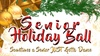 Senior Holiday Ball - Thursday, Dec 12, 2019 / 6:00pm (Doors open a...