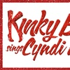 """""""Kinky Boots Sings Cyndi Lauper"""""""