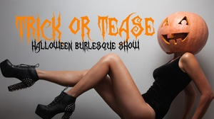 """Club 90: """"Trick or Tease"""": A Halloween Burlesque Show - Saturday October 22, 2016 / 6:30pm (Doors Open at 6:00pm)"""