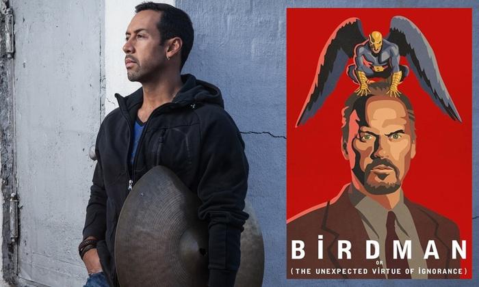 "Antonio Sanchez: ""Birdman Live"" - Westwood: Antonio Sanchez: ""Birdman Live"" - Friday, Feb. 16, 2018 / 8:00pm"