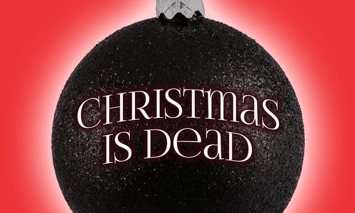 LOFT Ensemble - Downtown Los Angeles: Christmas is Dead at LOFT Ensemble