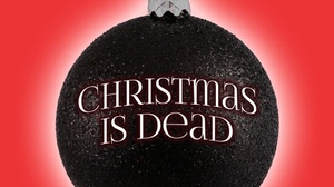 LOFT Ensemble: Christmas is Dead at LOFT Ensemble