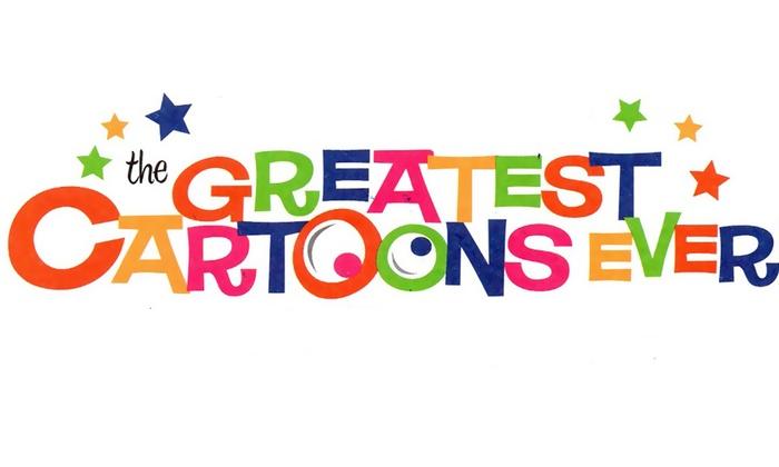 Alex Theatre - Alex Theatre: Greatest Cartoons Ever! at Alex Theatre