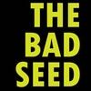 """The Bad Seed"" - Sunday, Feb. 25, 2018 / 3:00pm"