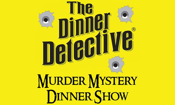 """""""The Dinner Detective Interactive Murder Mystery Show"""" Houston"""