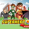 """Superhero & Princess Academy"" - Sunday July 10, 2016 / 2:00pm"