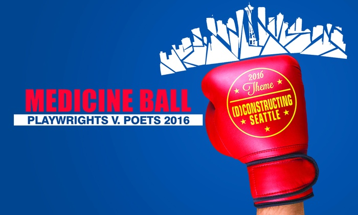 Erickson Theatre Off Broadway - Capitol Hill: Medicine Ball: Playwrights vs. Poets at Erickson Theatre Off Broadway