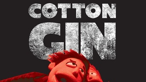 """Unexpected Productions' Market Theater: """"The Cotton Gin"""""""