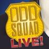 """Odd Squad Live!"" - Saturday January 21, 2017 / 5:30pm"