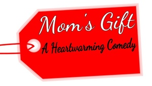 Ghostlight Theatre: Mom's Gift at Ghostlight Theatre
