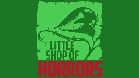 Little Shop of Horrors c8773981-23fe-43d4-bab4-d2a92f85d4d3