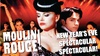 """Moulin Rouge"" New Year's Eve Sing-Along - Tuesday, Dec 31, 2019 / ..."
