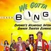 """We Gotta Bingo"" - Saturday December 10, 2016 / 8:30pm"