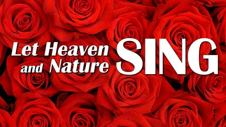 Let Heaven and Nature Sing at Christ Episcopal Church