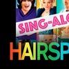 """Hairspray"" Sing-Along - Friday, Feb. 16, 2018 / 8:00pm"