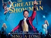 50% Off tickets to see The Greatest Showman: Singalong!