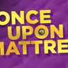 """""""Once Upon a Mattress"""" - Saturday March 18, 2017 / 8:00pm"""