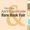 27th Annual Twin Cities Antiquarian & Rare Book Fair - Saturday Jul...