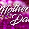 Mother's Day Shopping Extravaganza - Saturday, May 12, 2018 / 2:00pm
