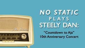 Regent Theatre: Steely Dan Tribute Band No Static