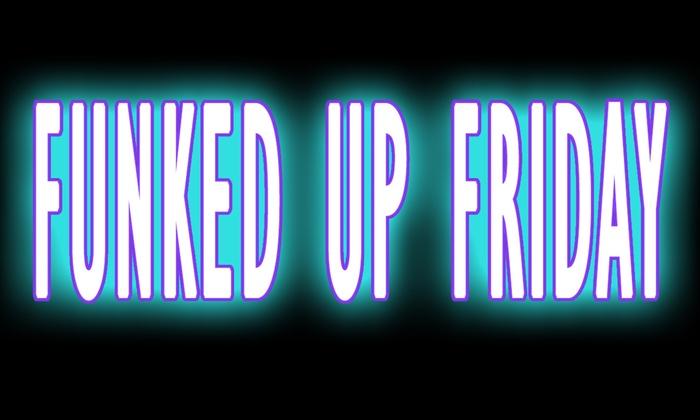 Laugh Factory Chicago - Laugh Factory - Chicago: Funked Up Friday