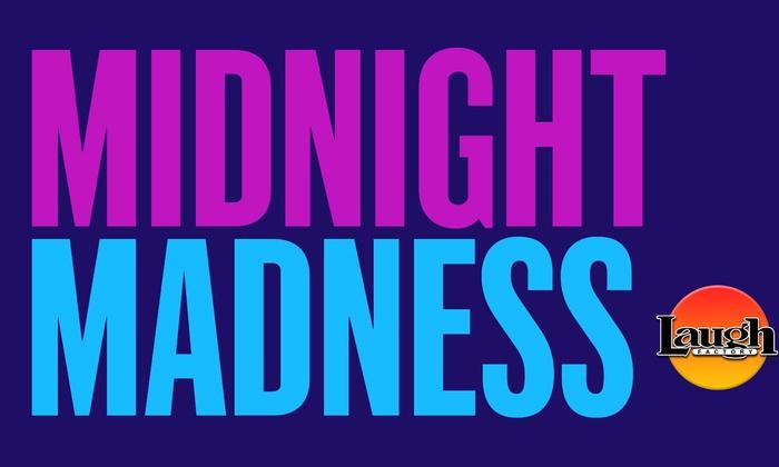 """""""Midnight Madness"""""""