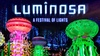 Luminosa: A Festival of Light