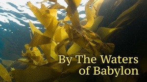The Edge Theater: By the Waters of Babylon at The Edge Theater